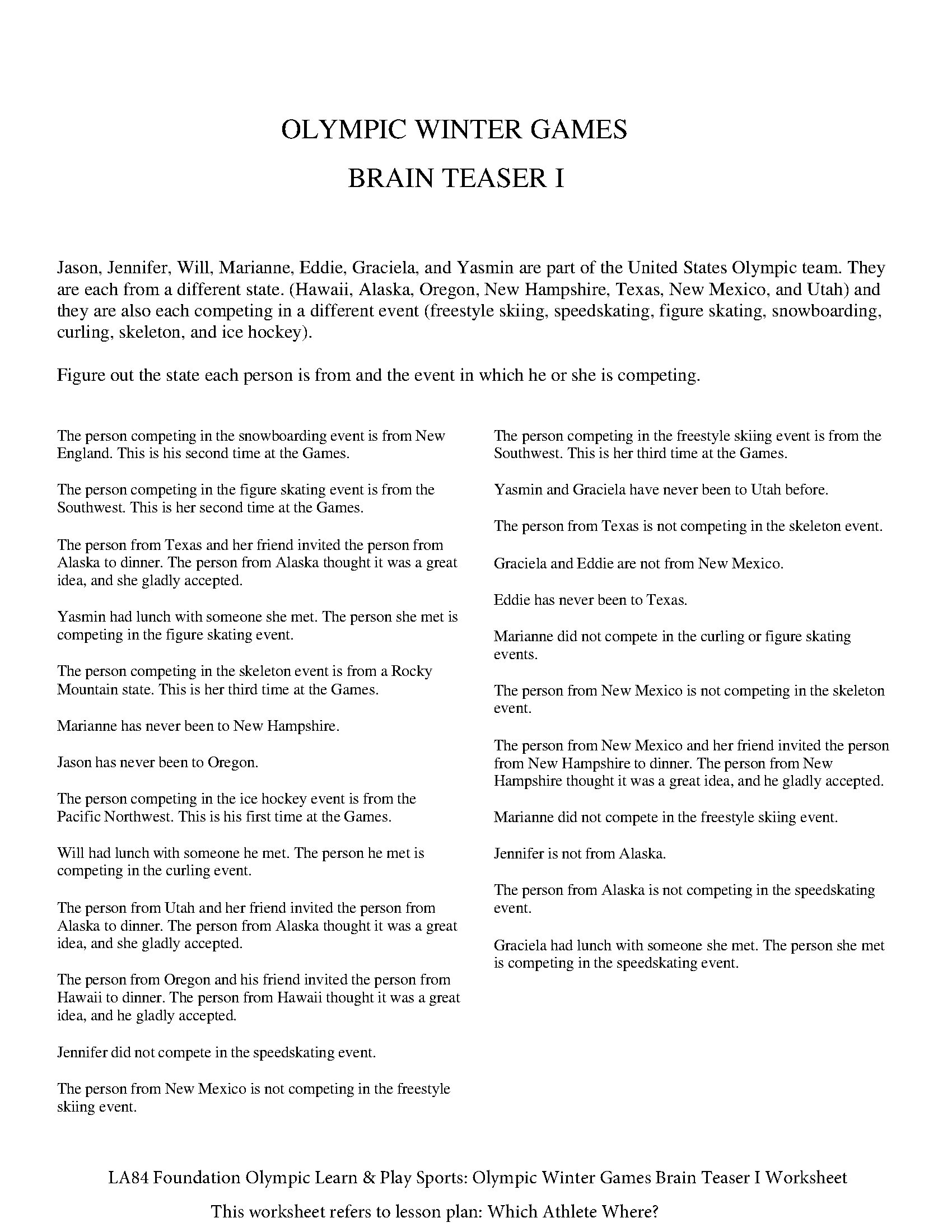 - Olympic Learn & Play Sports: Olympic Winter Games Brain Teaser I